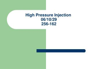 high pressure injection 061029 256-162