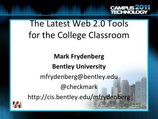 The Latest Web 2.0 Tools  for the College Classroom