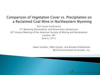 Comparison of Vegetation Cover vs. Precipitation on a Reclaimed Coal Mine in Northeastern Wyoming