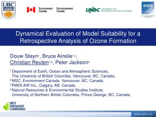 Dynamical Evaluation of Model Suitability for a Retrospective Analysis of Ozone Formation
