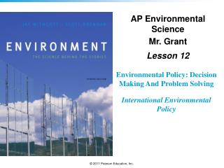 Environmental Policy: Decision Making And Problem Solving International Environmental Policy