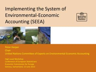 Implementing the System of Environmental-Economic Accounting (SEEA)