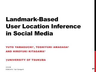 Landmark-Based  User Location Inference in Social Media
