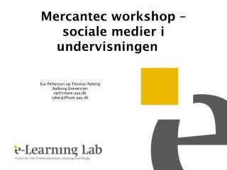 Mercantec  workshop – sociale medier i undervisningen