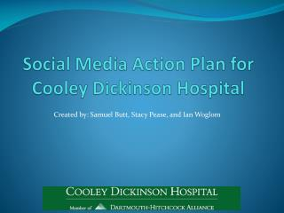 Social Media Action Plan for Cooley Dickinson Hospital