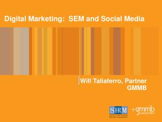 Digital Marketing:  SEM and Social Media
