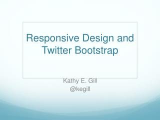 Responsive  Design and Twitter Bootstrap