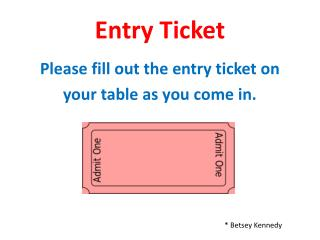 Entry Ticket