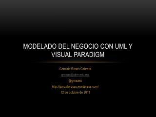 Modelado del negocio con UML y Visual  Paradigm