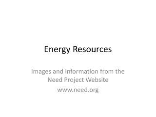 Energy Resources