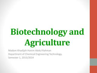 Biotechnology and Agriculture
