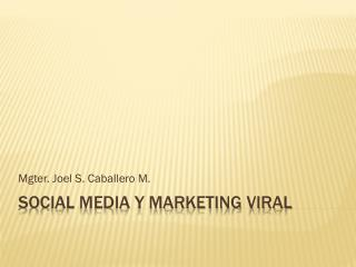 SOCIAL MEDIA Y MARKETING VIRAL