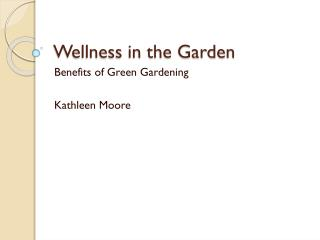 Wellness in the Garden