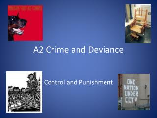 A2 Crime and Deviance