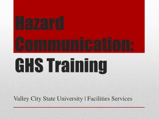 Hazard Communication: GHS Training