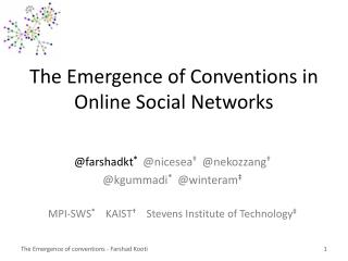 The Emergence of Conventions in Online Social Networks