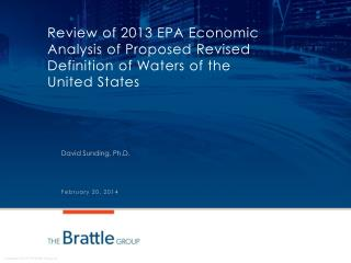 Review of 2013 EPA Economic Analysis of Proposed Revised Definition of Waters of the United States