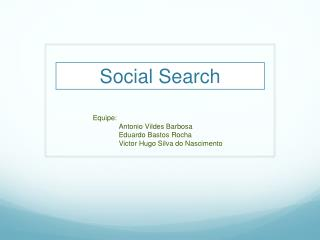 S ocial Search