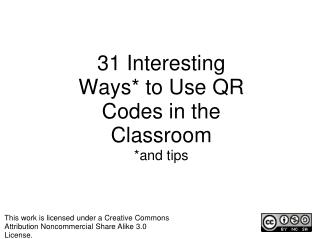 31  Interesting Ways* to Use QR Codes in the Classroom *and tips