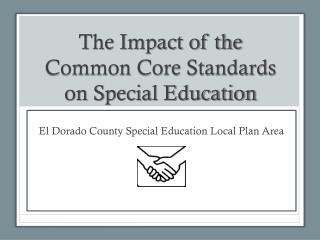 The Impact of the Common Core Standards on Special Education