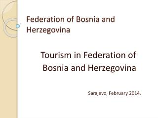 Federation of Bosnia and Herzegovina