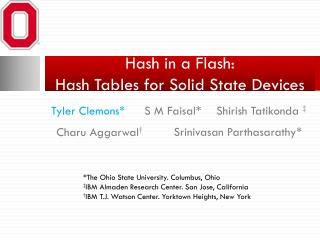 Hash in a Flash: Hash Tables for Solid State Devices