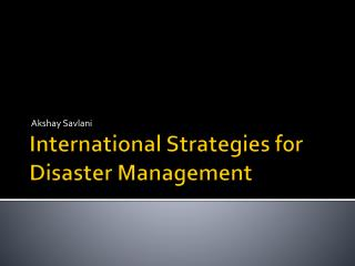 International Strategies for Disaster Management