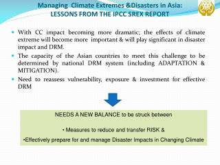 Managing  Climate Extremes &Disasters in Asia:  LESSONS FROM THE IPCC SREX REPORT