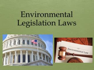 Environmental Legislation Laws