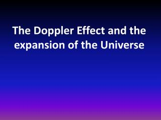 The Doppler Effect and the expansion of the Universe