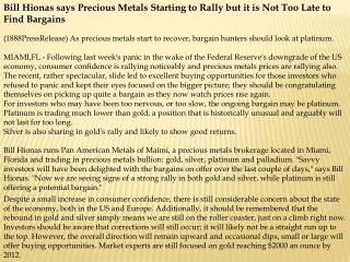 bill hionas says precious metals starting to rally but it is