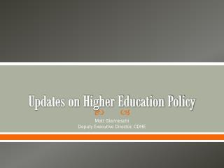 Updates on Higher Education Policy