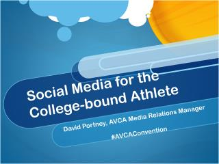 Social Media for the College-bound Athlete