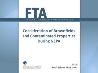 Consideration of Brownfields and Contaminated Properties During NEPA