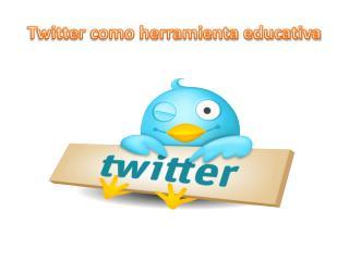Twitter como herramienta educativa