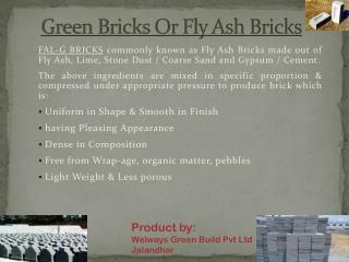Green Bricks Or Fly Ash Bricks