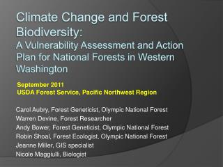 Climate Change and Forest Biodiversity:   A Vulnerability Assessment and Action Plan for National Forests in Western Wa