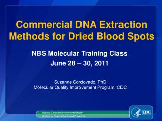 Commercial DNA Extraction Methods for Dried Blood Spots