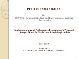 Project Presentation For ECIV 705 - Deterministic Civil and Environmental Systems Engineering