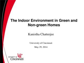The Indoor Environment in Green and Non-green Homes