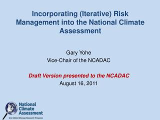Incorporating (Iterative) Risk Management into the National Climate Assessment