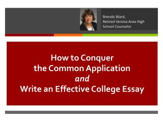 How to Conquer  the Common Application and Write an Effective College Essay