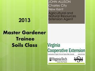 2013 Master Gardener  Trainee  Soils Class