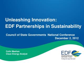Unleashing Innovation:  EDF  Partnerships in Sustainability