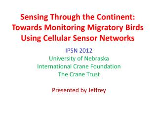 Sensing Through the Continent: Towards  Monitoring Migratory  Birds Using Cellular Sensor  Networks