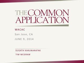 WACAC San Jose, CA JUNE 9,  2014  SUGATH KARUNARATNE TIM MCGRAW