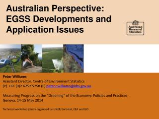 Australian Perspective: EGSS Developments and Application Issues