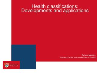 Health classifications:  Developments and applications