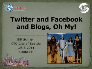 Twitter and  Facebook  and Blogs, Oh My!