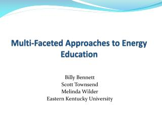 Multi-Faceted Approaches to Energy Education